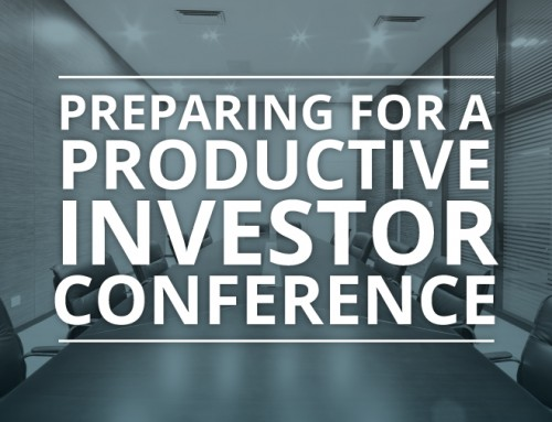 Preparing for a Productive Investor Conference