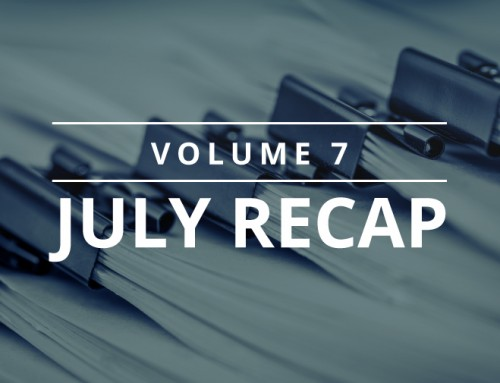 Volume 7 – July Recap