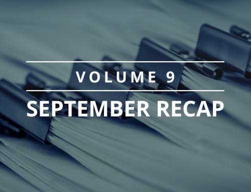 Volume 9 – September Recap