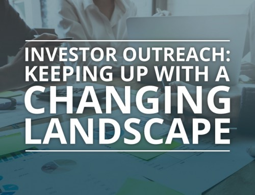Investor Outreach: Keeping Up with a Changing Landscape