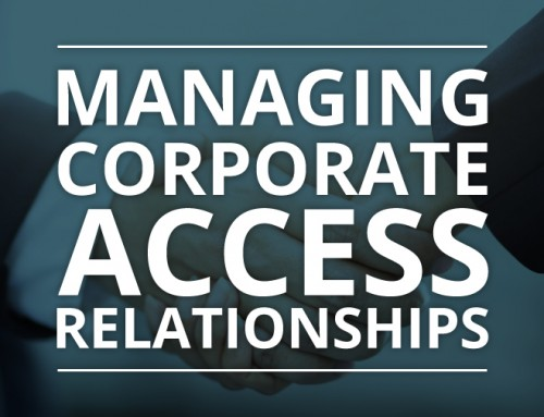 Managing Corporate Access as the Relationship between Investors and Investment Banks Evolves