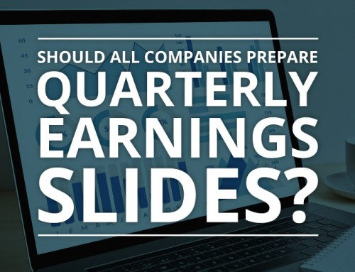 Should All Companies Prepare Quarterly Earnings Slides?