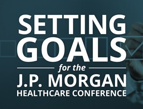 Setting Goals for the J.P. Morgan Healthcare Conference (2020)