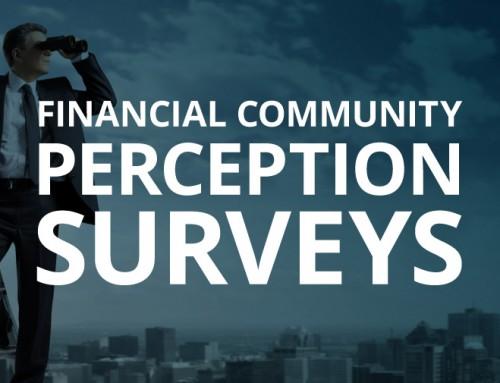 Financial Community Perception Surveys