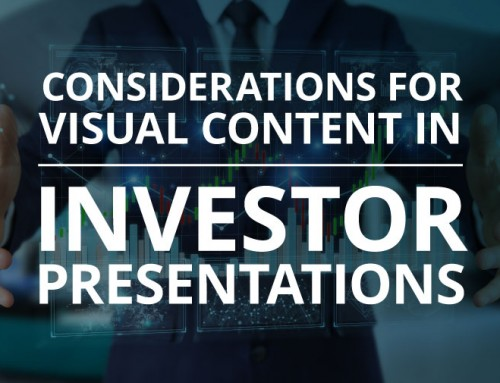 Considerations for Visual Content in Investor Presentations